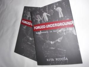 Forced Underground. Homosexuals in Soviet Latvia